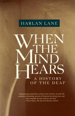 When the Mind Hears By Lane, Harlan L.