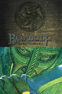 Beowulf By Hinds, Gareth (ADP)/ Hinds, Gareth (ILT)